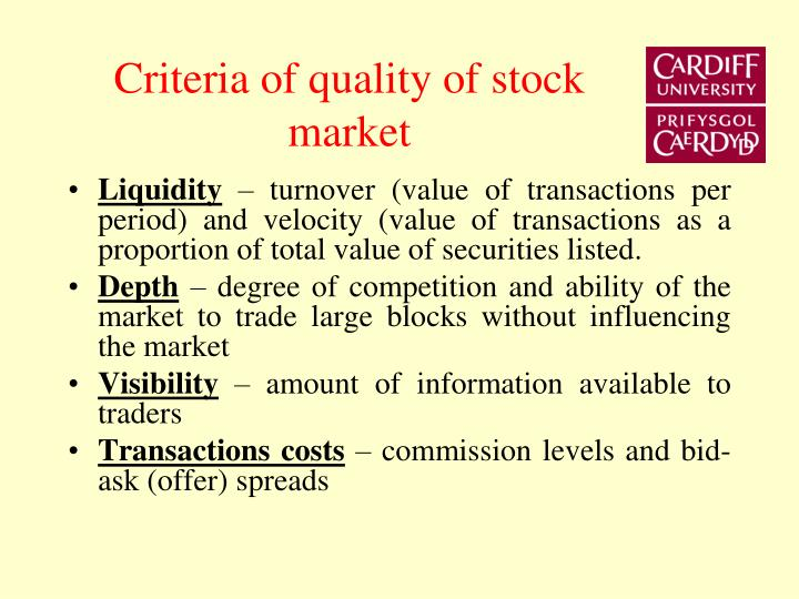 Criteria of quality of stock market