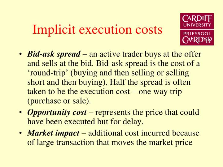 Implicit execution costs
