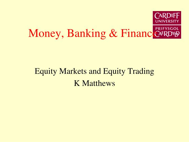 Money banking finance