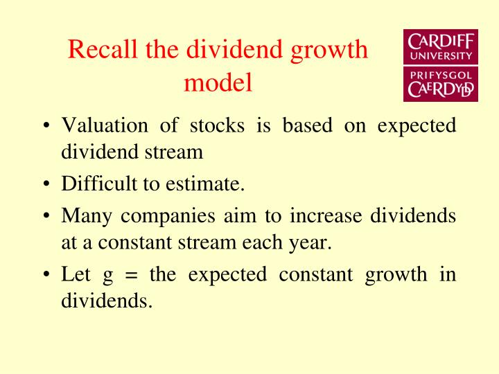 Recall the dividend growth model