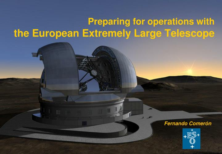 Preparing for operations with the european extremely large telescope