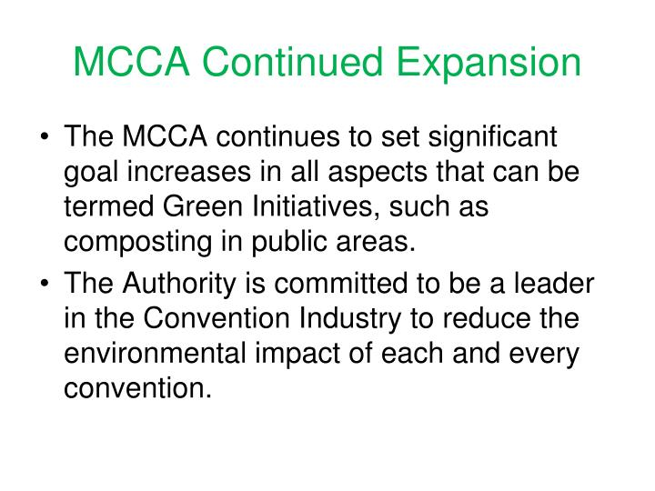 MCCA Continued Expansion