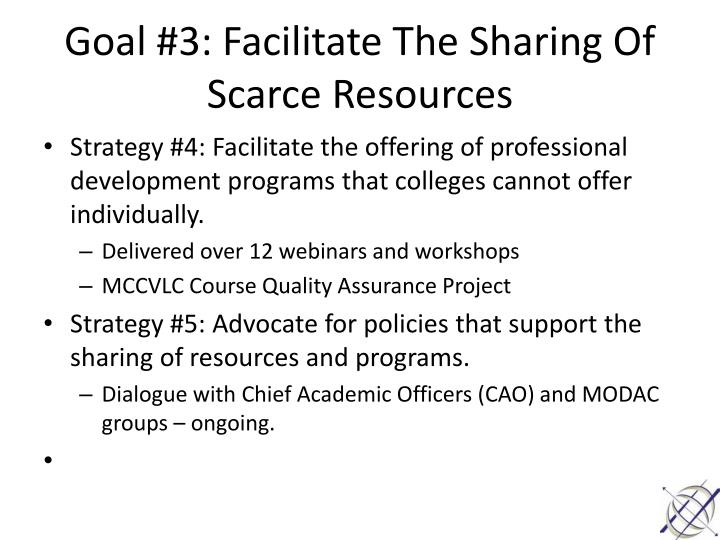 Goal #3: Facilitate The Sharing Of Scarce Resources