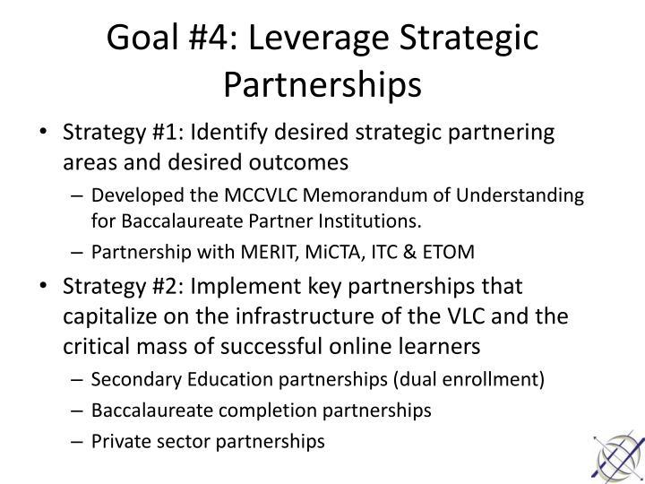 Goal #4: Leverage Strategic Partnerships