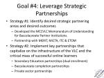 goal 4 leverage strategic partnerships