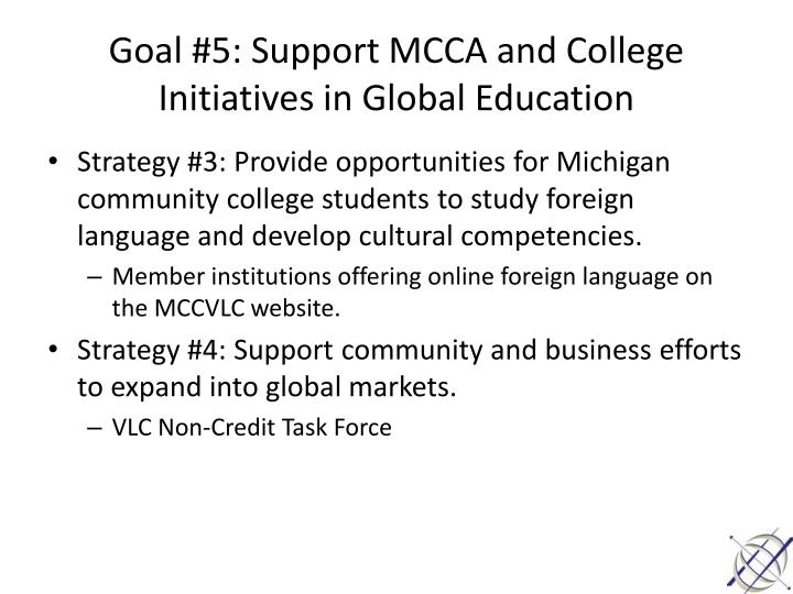 Goal #5: Support MCCA and College Initiatives in Global Education