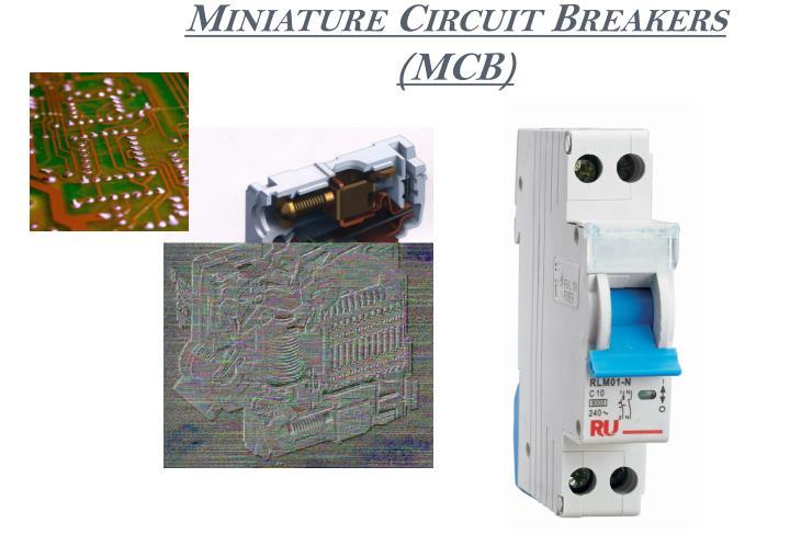 Miniature Circuit Breakers (MCB)