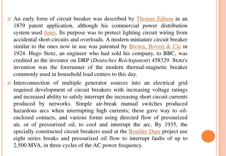 An early form of circuit breaker was described by