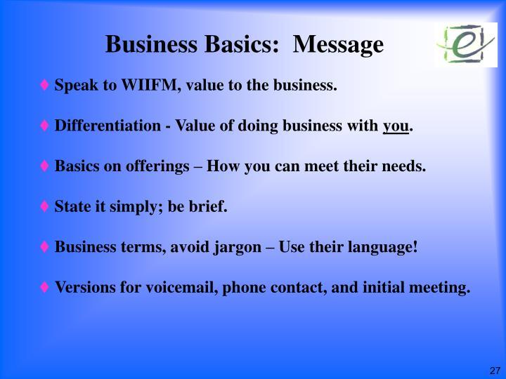 Business Basics:  Message