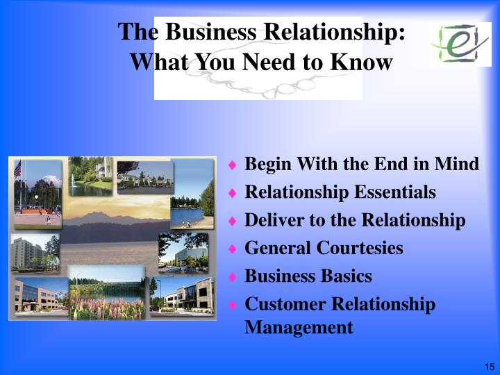 The Business Relationship: