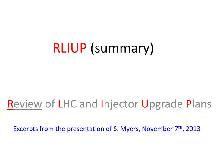 Rliup summary