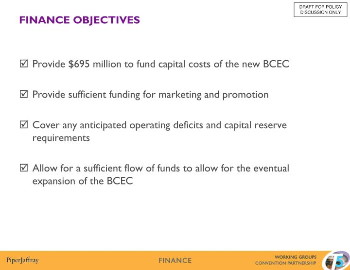 Provide $695 million to fund capital costs of the new BCEC