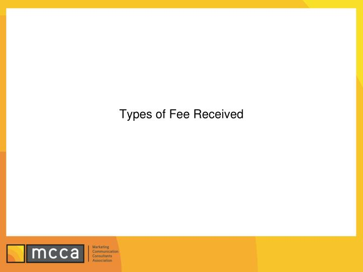 Types of Fee Received