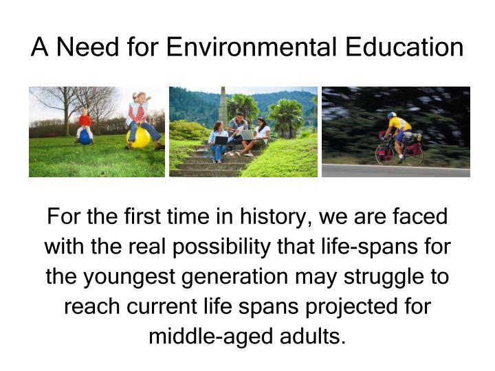 A Need for Environmental Education