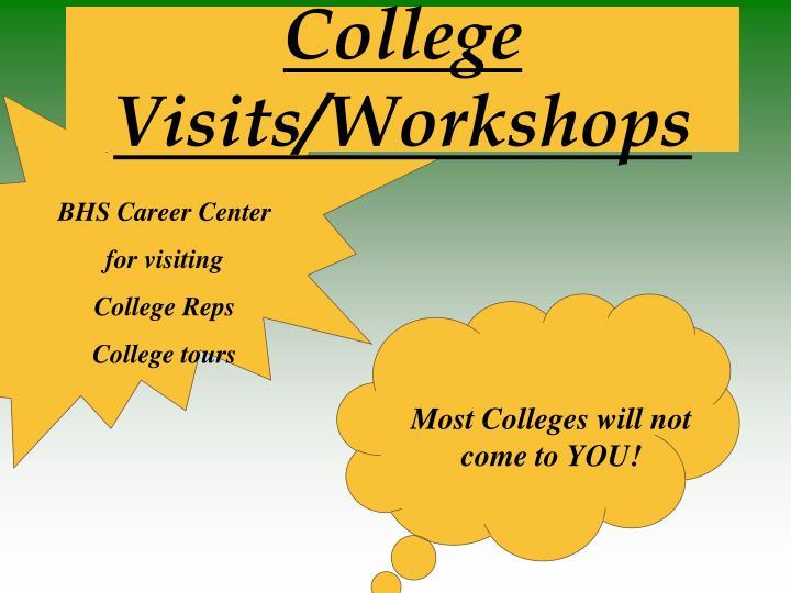 College Visits/Workshops
