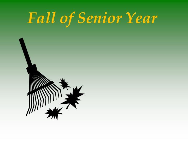 Fall of Senior Year