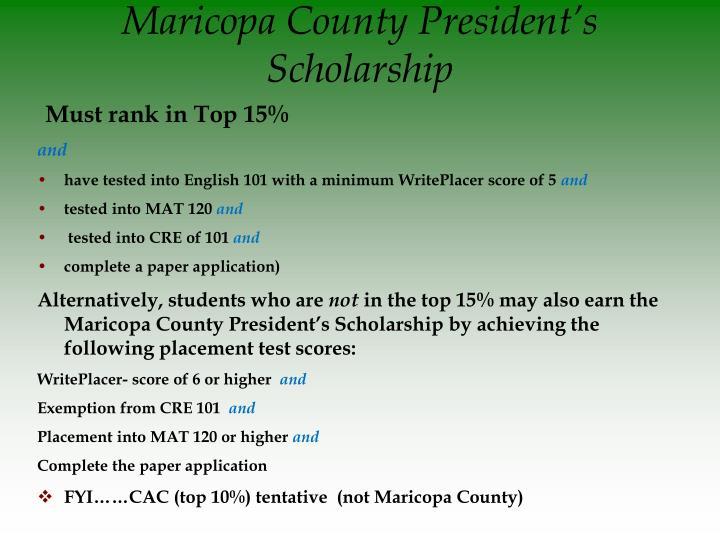 Maricopa County President's Scholarship