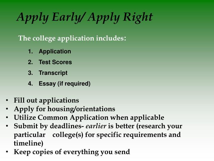 Apply Early/ Apply Right