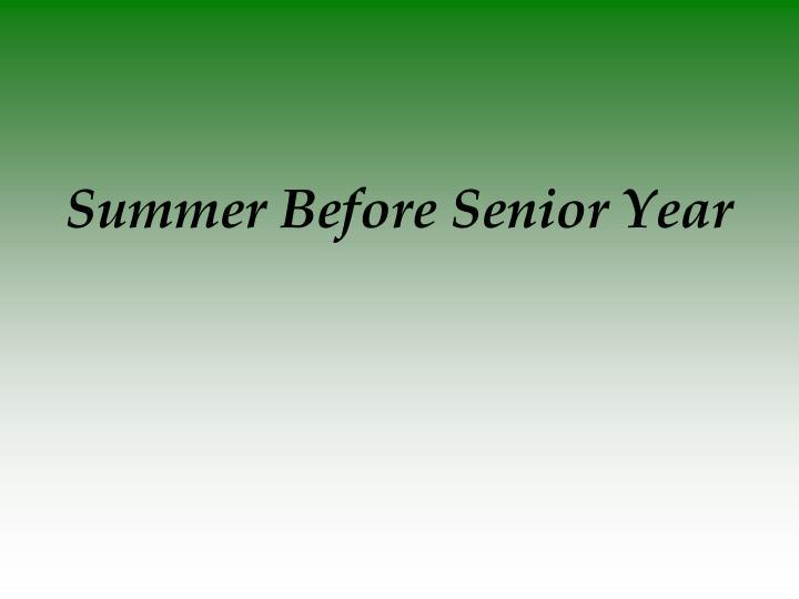 Summer Before Senior Year