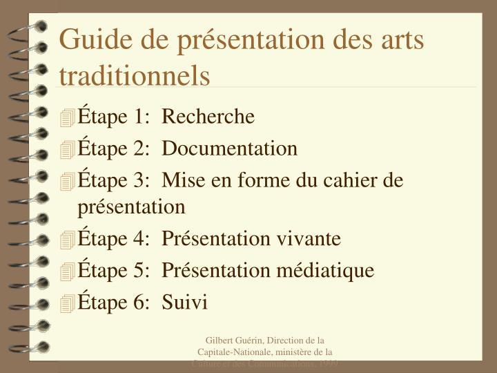 Guide de présentation des arts traditionnels