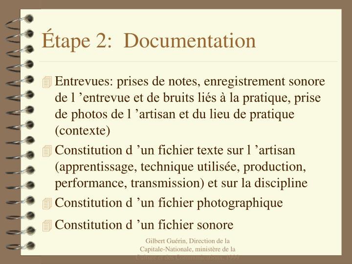 Étape 2:  Documentation
