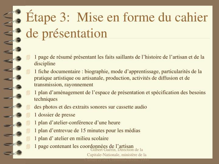 Étape 3:  Mise en forme du cahier de présentation