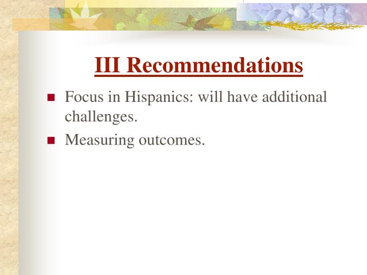 III Recommendations