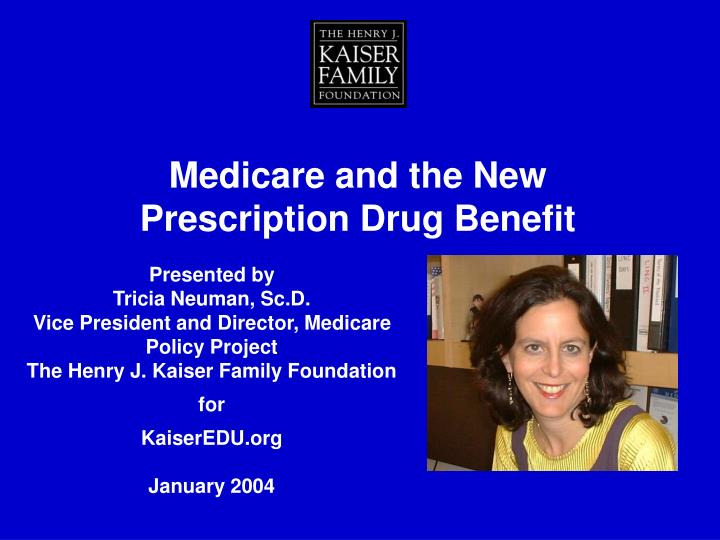 Medicare and the New Prescription Drug Benefit