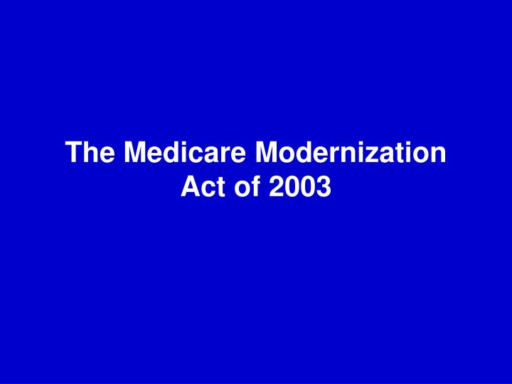 The Medicare Modernization