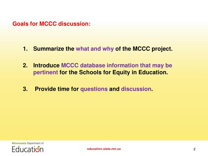 Goals for MCCC discussion: