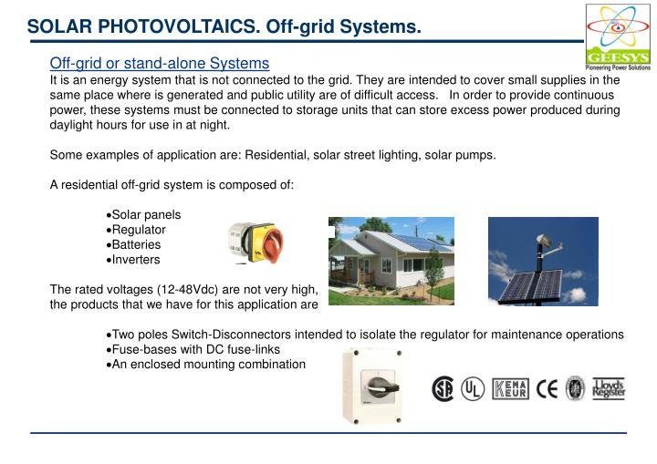 SOLAR PHOTOVOLTAICS. Off-grid Systems.