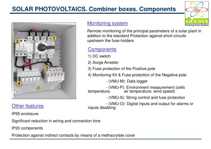 SOLAR PHOTOVOLTAICS. Combiner boxes. Components