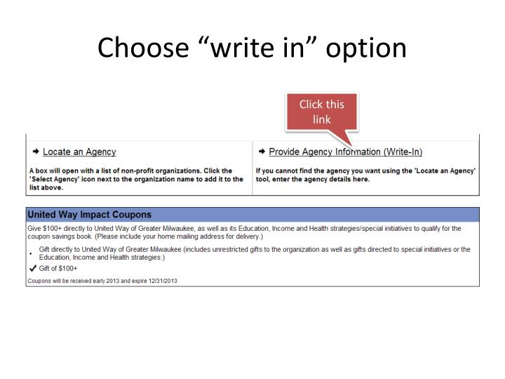 "Choose ""write in"" option"
