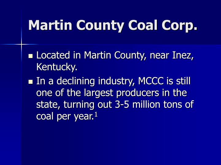 Martin County Coal Corp.