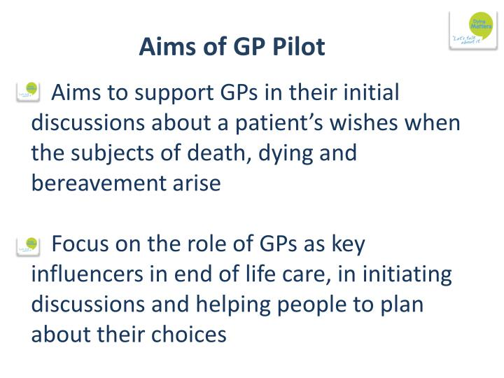 Aims of GP Pilot