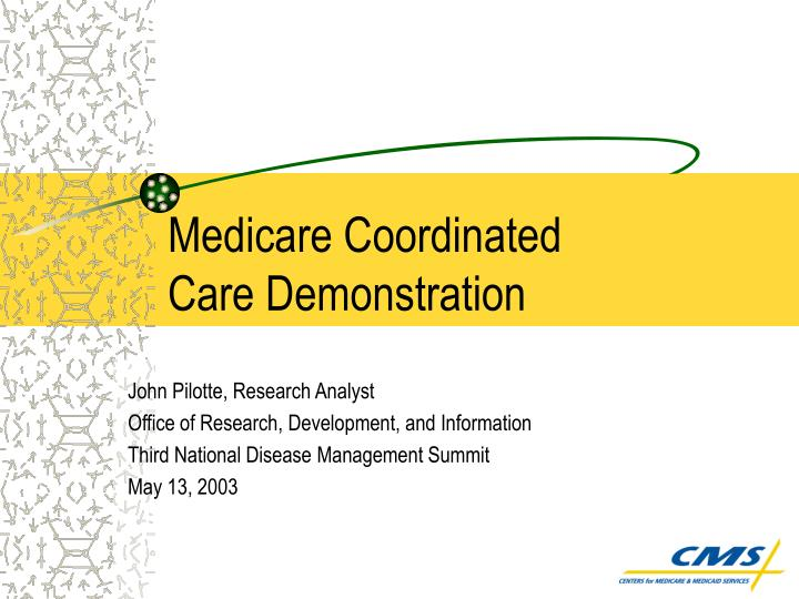 Medicare coordinated care demonstration