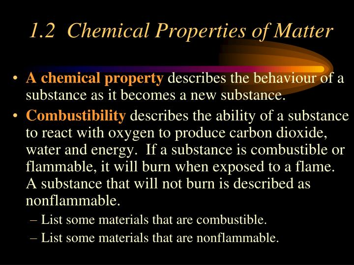 1.2  Chemical Properties of Matter
