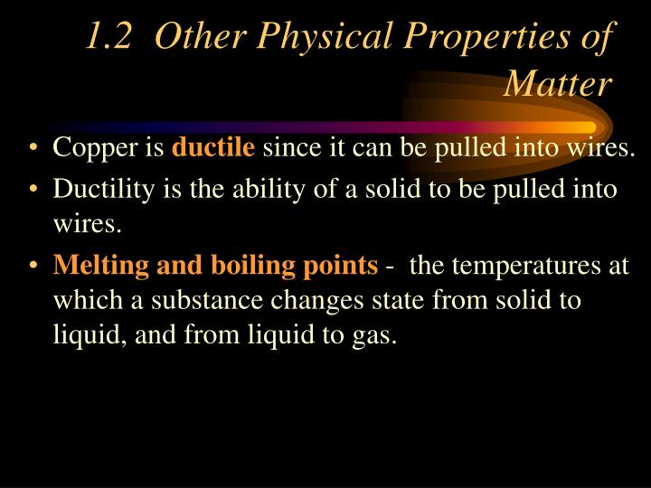 1.2  Other Physical Properties of Matter