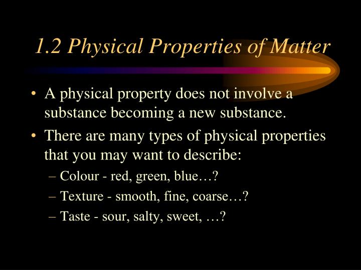 1.2 Physical Properties of Matter