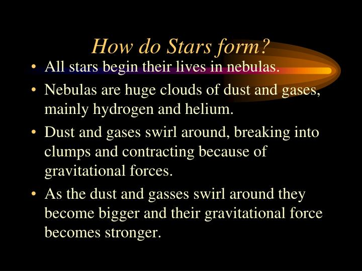 How do Stars form?