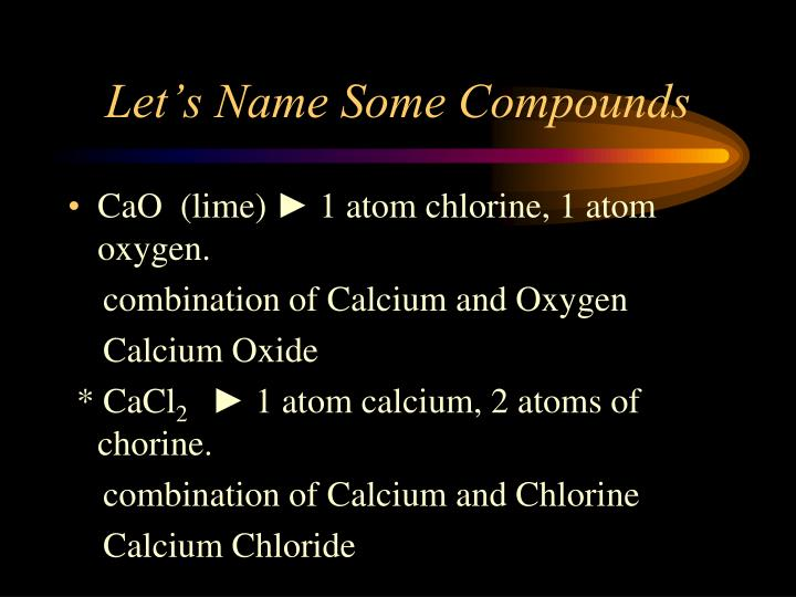 Let's Name Some Compounds