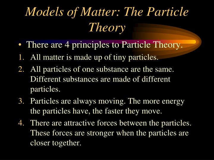 Models of Matter: The Particle Theory