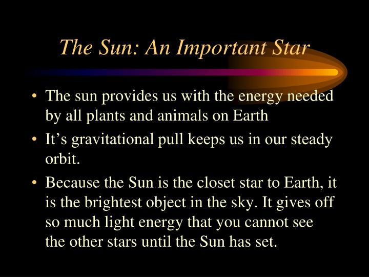 The Sun: An Important Star