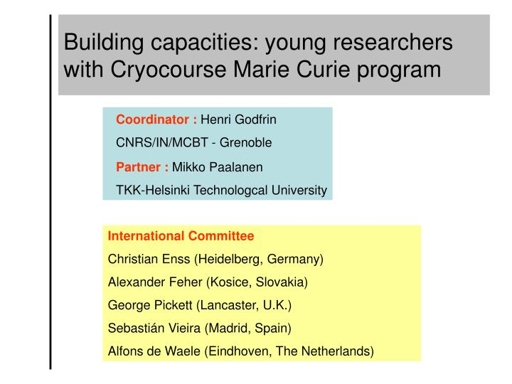 Building capacities: young researchers
