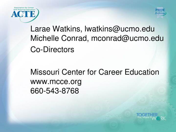 Larae Watkins, lwatkins@ucmo.edu