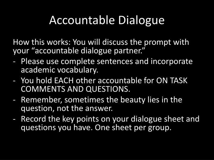 Accountable Dialogue