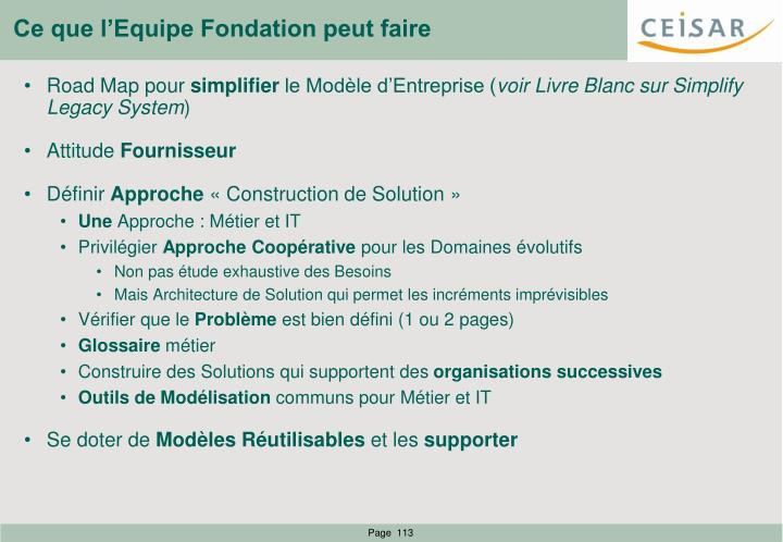 Ce que l'Equipe Fondation peut faire