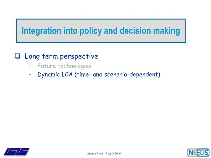 Integration into policy and decision making