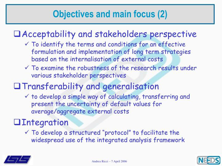 Objectives and main focus (2)