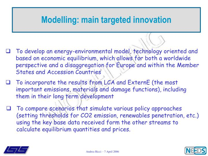 Modelling: main targeted innovation